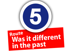 "Route ""Was it different in the past"", No. 5"