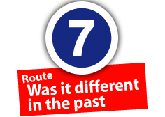 "Route ""Was it different in the past"", No. 7"