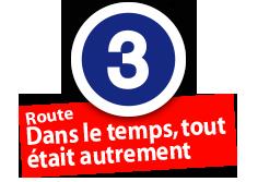 """Route """"Dans le temps, tout était autrement"""", No. 3"""