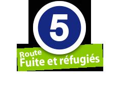 """Route """"Fuit et réfugiés"""", No. 5"""