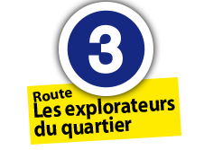"Route ""Explorateurs du quartier"", No. 3"