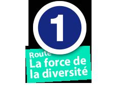 """Route """"La force de la diversité"""", No. 1"""