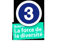"""Route """"La force de la diversité"""", No. 3"""