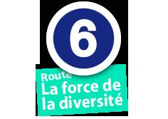 """Route """"La force de la diversité"""", No. 6"""