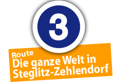 """Route """"Die ganze Welt in Steglitz"""", Ort Nr. 3"""